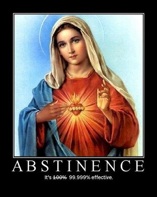 Abstinence: 9.9999% effective